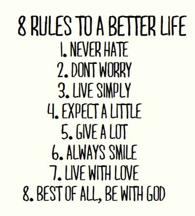 8 rules to life